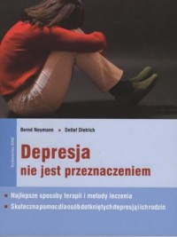 Depresja nie jest przeznaczeniem - okładka książki