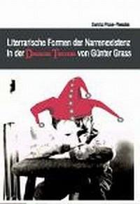 Literarische Formen der Narrenexistenz in der Danziger Trilogie von Günter Grass - okładka książki