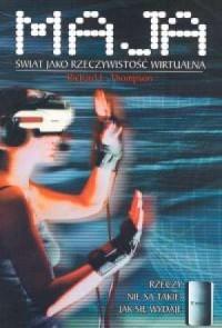 Maja. Świat jako rzeczywistość wirtualna - okładka książki