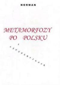 Metamorfozy po polsku - okładka książki
