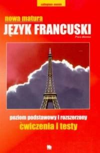 Nowa matura. Język francuski. Ćwiczenia i testy - okładka podręcznika