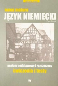 Nowa matura. Język niemiecki. Ćwiczenia i testy - okładka podręcznika