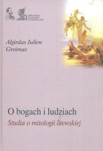 O bogach i ludziach. Studia o mitologii - okładka książki