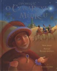 Opowieść o czwartym mędrcu - Mary Joslin - okładka książki