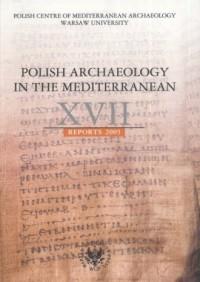 Polish Archaeology in the Mediterranean XVII - okładka książki