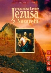 Programowe kazanie Jezusa z Nazaretu - okładka książki