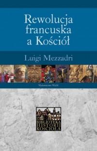 Rewolucja francuska a Kościół - okładka książki