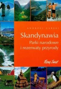 Skandynawia. Parki narodowe i rezerwaty przyrody (+ CD) - okładka książki