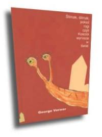 Ślimak, ślimak, pokaż rogi czyli Kościół wyrusza w świat - okładka książki
