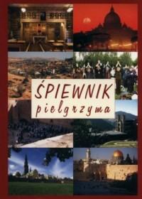 Śpiewnik pielgrzyma - Wydawnictwo AA - okładka książki