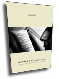Spotkanie z Wszechmocnym. Jak głosić kazania na podstawie historii Starego Testamentu - okładka książki