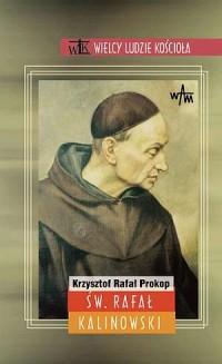 Św. Rafał Kalinowski. Wielcy ludzie Kościoła - okładka książki