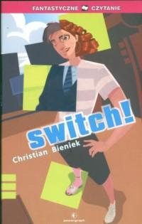 Switch! Seria: Fantastyczne czytanie - okładka książki