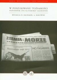 W poszukiwaniu tożsamości. Październik 1956 na Pomorzu Zachodnim - okładka książki