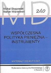 Współczesna polityka pieniężna - instrumenty - okładka książki