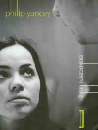 Zaskoczeni łaską - Philip Yancey - okładka książki