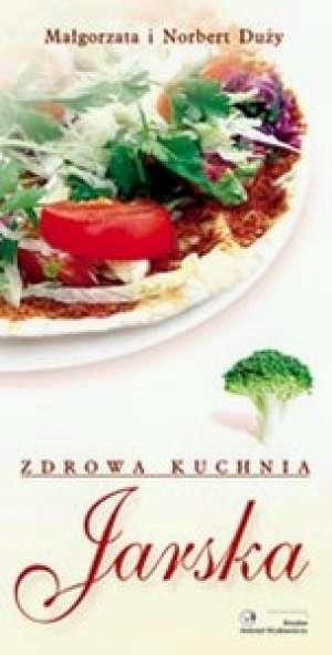 Zdrowa kuchnia jarska - okładka książki