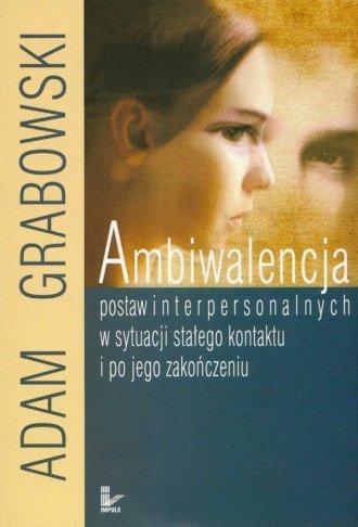 Ambiwalencja postaw interpersonalnych - okładka książki