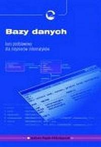 Bazy danych. Kurs podstawowy dla inżynierów informatyków - okładka książki