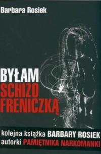 Byłam schizofreniczką - okładka książki