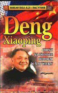 Chiny na drodze reform w XXI wieku. Biblioteka Azji i Pacyfiku - okładka książki