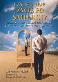okładka książki - Czy istnieje życie po śmierci?