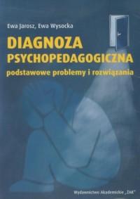 Diagnoza psychopedagogiczna. Podstawowe - okładka książki