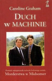 Duch w machinie - Caroline Graham - okładka książki