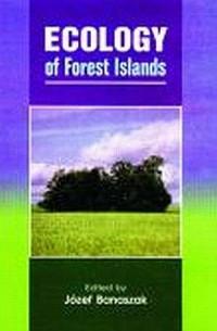 Ecology of Forest Islands - Józef Banaszak - okładka książki