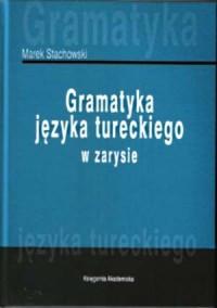 Gramatyka języka tureckiego w zarysie - okładka książki