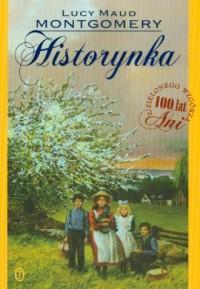 Historynka - Lucy Maud Montgomery - okładka książki