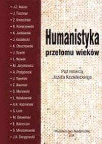 Humanistyka przełomu wieków - Józef Kozielecki - okładka książki