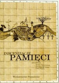 Inscenizacje pamięci (+ CD) - Izabela Skórzyńska - okładka książki