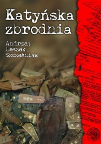 Katyńska zbrodnia - okładka książki