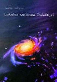 Lokalna struktura Galaktyki - Walter Wegner - okładka książki
