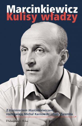 Marcinkiewicz. Kulisy władzy - okładka książki