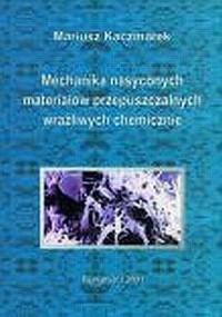 Mechanika nasyconych materiałów przepuszczalnych wrażliwych chemicznie - okładka książki