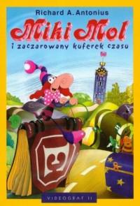 Miki Mol i zaczarowany kuferek czasu - okładka książki