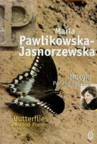 Motyle  Butterflies - Maria Pawlikowska-Jasnorzewska - okładka książki