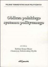Oblicza polskiego systemu politycznego - okładka książki