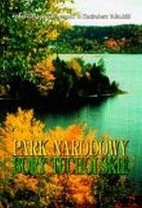 Park Narodowy Bory Tucholskie - Józef Banaszak - okładka książki