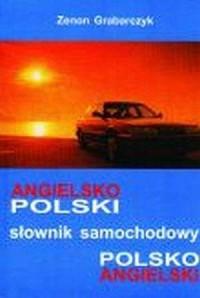 Polsko-angielski i angielsko-polski. Słownik samochodowy - okładka książki