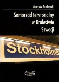 Samorząd terytorialny w Królestwie Szwecji - okładka książki