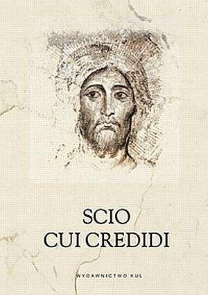 Scio cui credidi - okładka książki