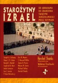 Starożytny Izrael. Od Abrahama do zburzenia Świątyni Jerozolimskiej przez Rzymian - okładka książki