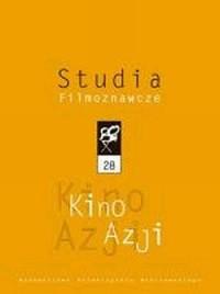 Studia Filmoznawcze 28. Kino Azji - okładka książki