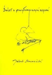 Świat z powyłamywanymi nogami - okładka książki