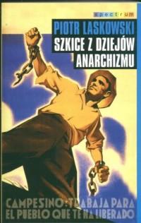 Szkice z dziejów anarchizmu - okładka książki