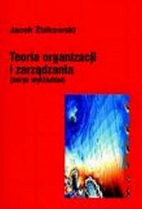 Teoria organizacji i zarządzania + ćwiczenia - okładka książki