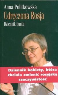 Udręczona Rosja. Dziennik buntu - okładka książki
